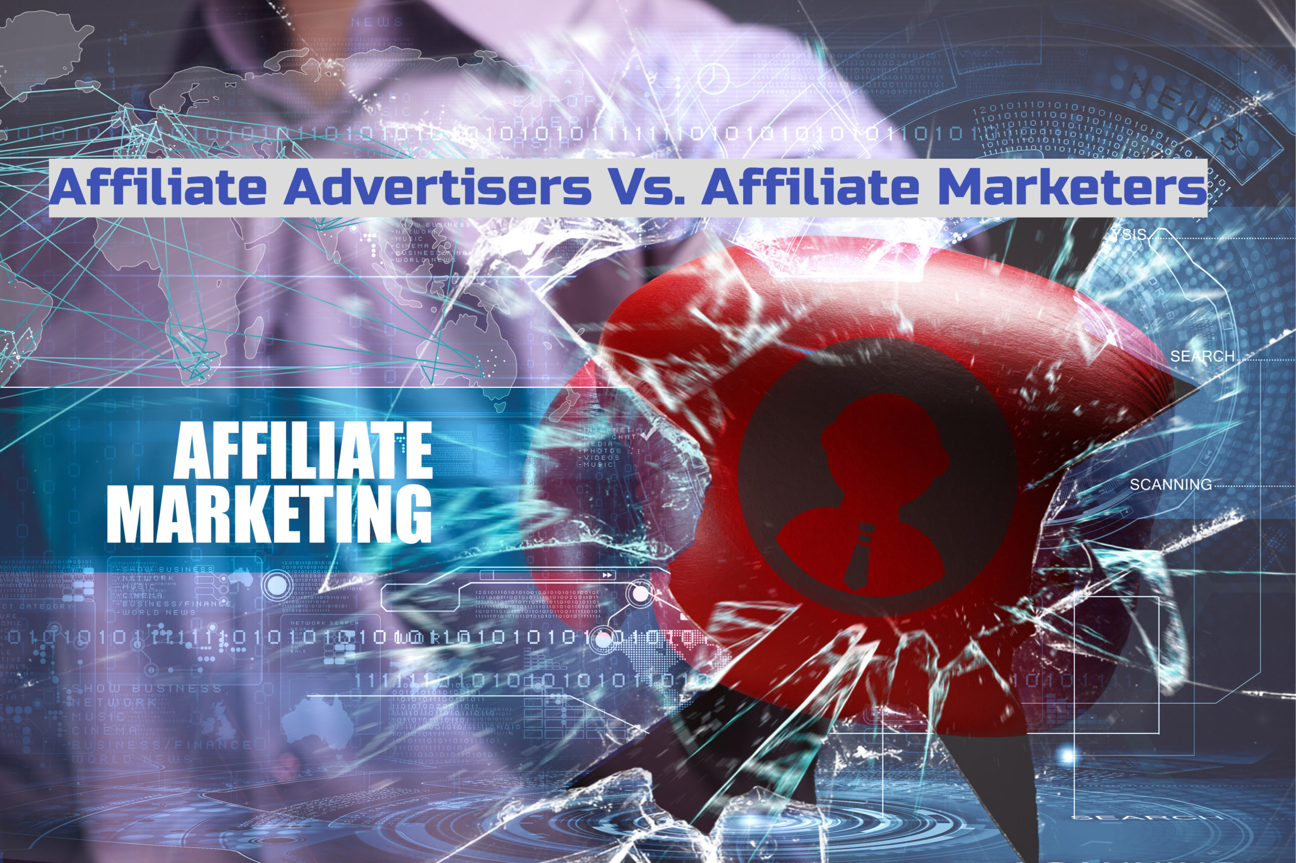 Affiliate Advertisers Vs. Affiliate Marketers - How They Vary and What Makes Them Beneficial